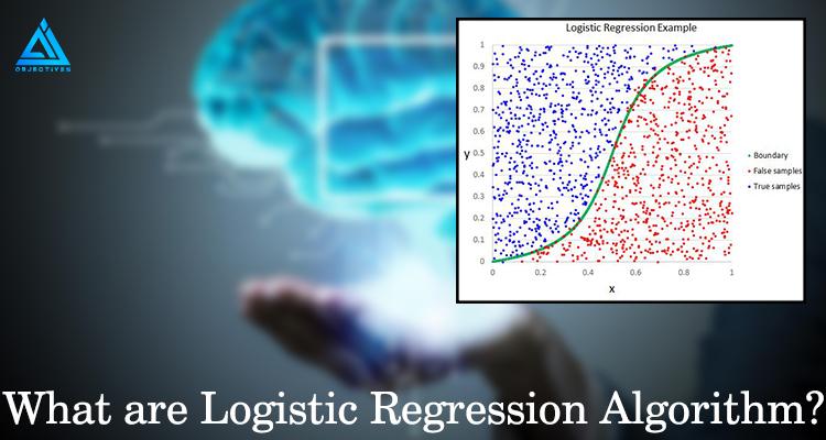 What-are-Logistic-Regression-Algorithm